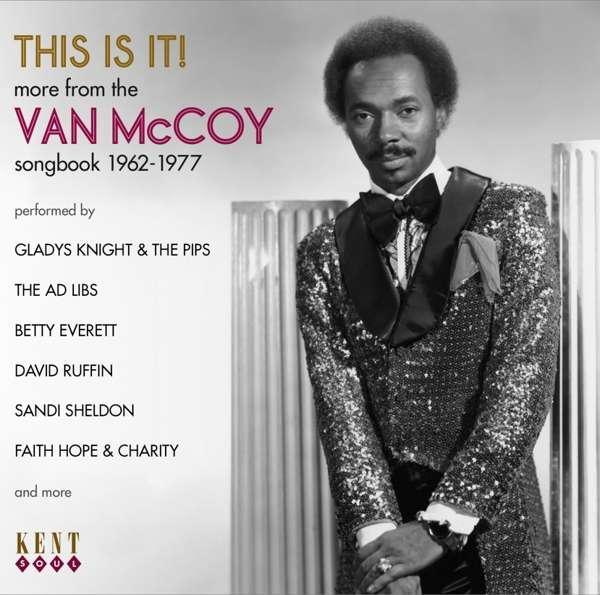This Is It! - Van Mccoy - Musik - KENT SOUL - 0029667095228 - July 5, 2019