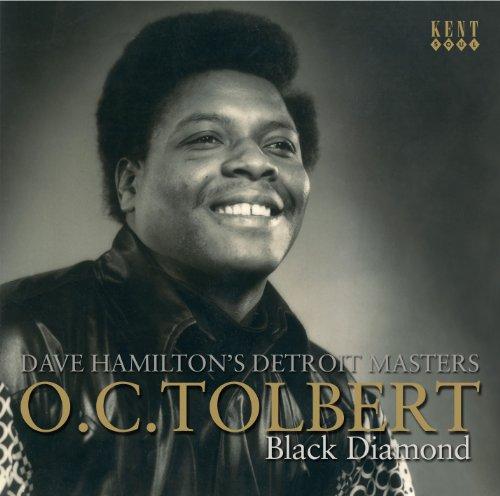 Black Diamond - O.C Tolbert - Musik - KENT SOUL - 0029667235228 - April 28, 2011
