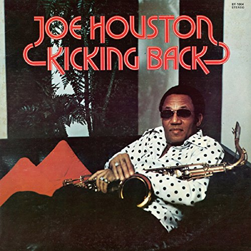 Kicking Back - Joe Houston - Musik - BGP - 0029667529228 - May 28, 2015