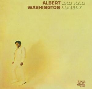 Sad & Lonely - Albert Washington - Musik - WESTBOUND - 0029667714228 - November 29, 2004