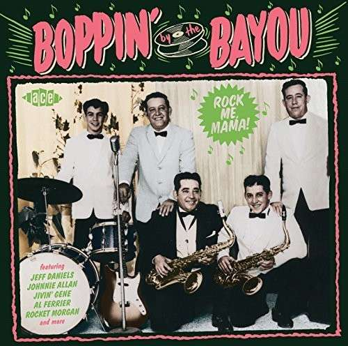 Boppin' By The Bayou - Rock Me Mama! - V/A - Musik - ACE - 0029667072229 - July 2, 2015