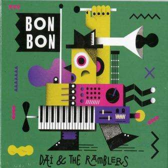Bon Bon - Dai & The Ramblers - Musik - JUST PEACHY RECORDS - 0029667085229 - October 6, 2017