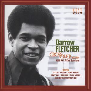 Crossover Soul - 1975-79 La Sessions - Darrow Fletcher - Musik - KENT - 0029667238229 - September 17, 2012