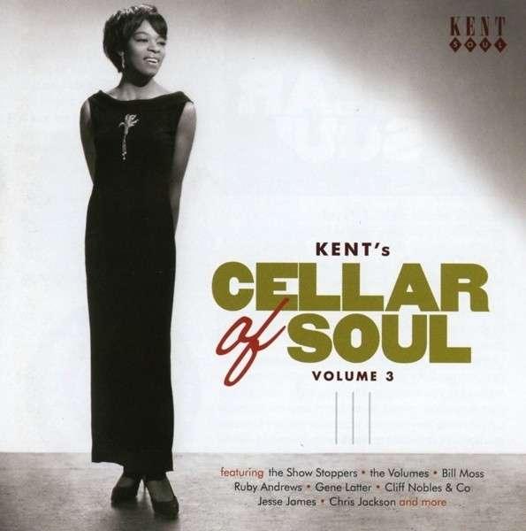 Kent's Cellar Of Soul Volume 3 - V/A - Musik - KENT SOUL - 0029667241229 - January 30, 2014
