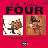 Got To Have Your Love / B.Y - Fantastic Four - Musik - WESTBOUND - 0029667379229 - June 27, 1994