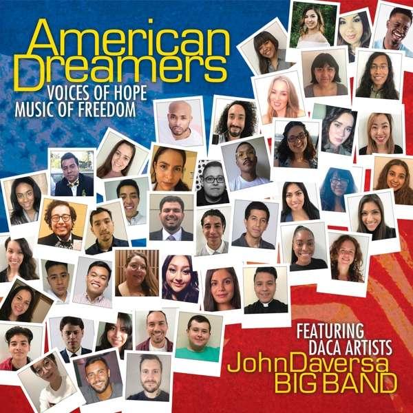American Dreamers: Voices of Hope Music of Freedom - John Daversa - Musik - JAZZ - 0030206244229 - September 28, 2018