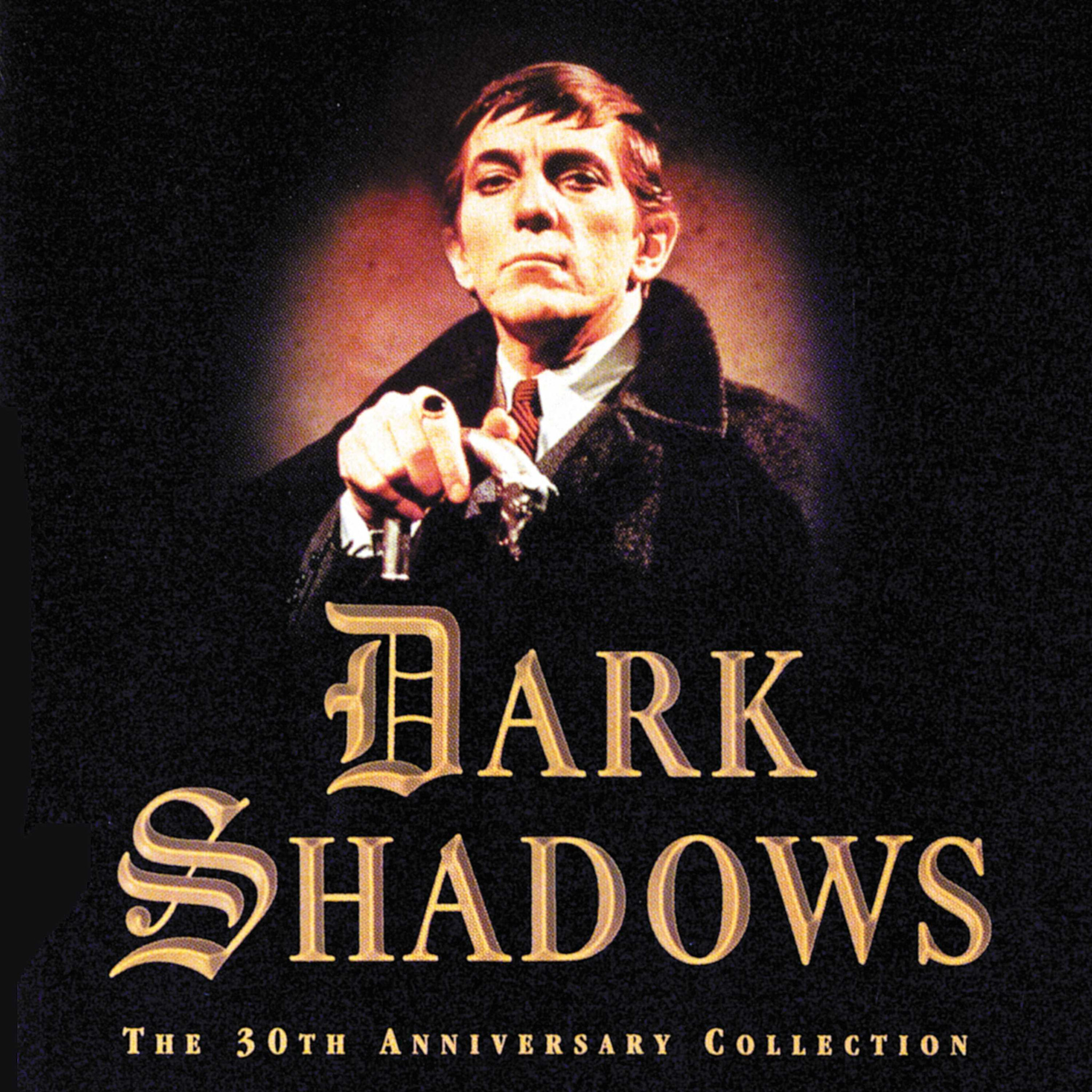 Dark Shadows 30th Anniversary Collection / TV OST - Dark Shadows 30th Anniversary Collection / TV OST - Musik - VARESE SARABANDE - 0030206570229 - May 21, 1996