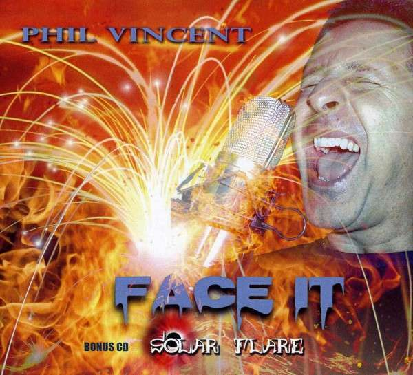 Face It / Solar Flare - Phil Vincent - Musik - ROCK COMPANY - 0029882561249 - July 12, 2017