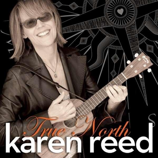 True North - Karen Reed - Musik - Karen Reed Music - 0029882563250 - June 21, 2013
