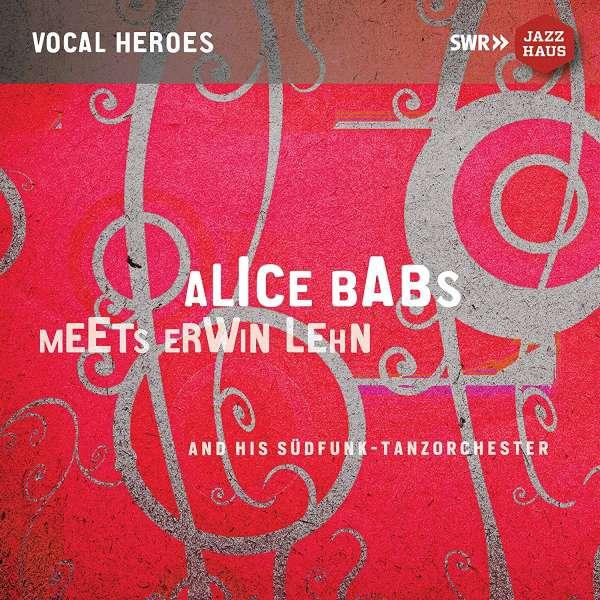 Meets Erwin Lehn - Alice Babs - Musik - SWR JAZZHAUS - 0730099047258 - July 5, 2019
