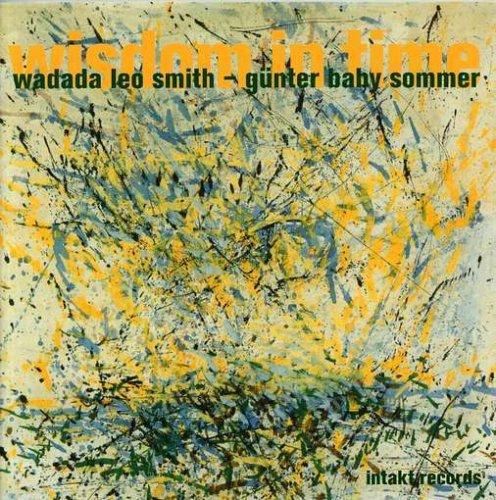 Wisdom In Time - Leo -Wadada- Smith - Musik - INTAKT - 7640120191283 - April 1, 2017