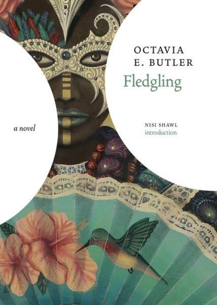 Fledgling - Octavia E. Butler - Bøger - Seven Stories Press - 9781644211298 - November 30, 2021