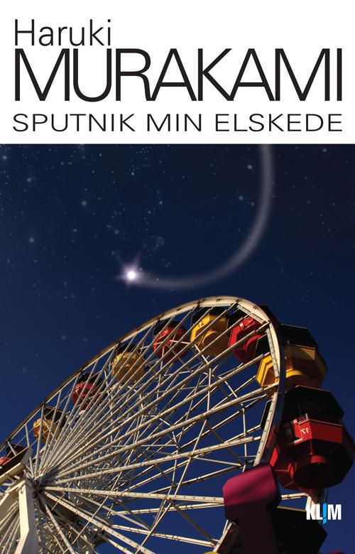 Sputnik min elskede PB - Haruki Murakami - Bøger - Klim - 9788779558311 - November 9, 2012