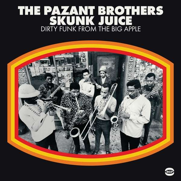 Skunk Juice - Pazant Brothers - Musik - BGP - 0029667530316 - February 3, 2017