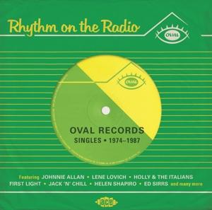 Rhythm On The Radio: Oval Records Singles 1974-1987 - V/A - Musik - ACE - 0029667078320 - December 1, 2016
