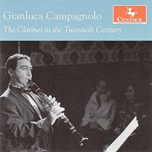 Clarinet in the Twentieth Century - Juon / Berg / Stravinsky / Vajda / Campagnolo - Musik - Centaur - 0044747339320 - February 10, 2015