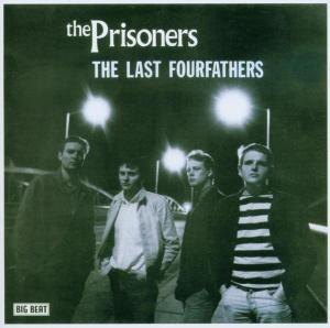 Last Fourfathers - Prisoners - Musik - BIG BEAT RECORDS - 0029667422321 - July 28, 2003