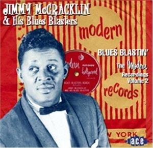 Blues Blastin' - Jimmy Mccracklin - Musik - ACE - 0029667199322 - February 2, 2004