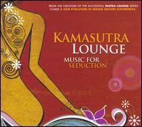 Kamasutra Lounge Vol. 1 - V/A - Musik - WATER MUSIC INC. - 0030206080322 - July 28, 2008