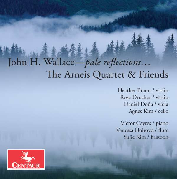 Wallace: Pale Reflections - Wallace / Arneis Quartet / Cayres - Musik - CAV - 0044747348322 - July 8, 2016
