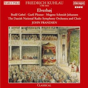 Elverhoj - F. Kuhlau - Musik - MARCO POLO - 0730099975322 - December 16, 1996