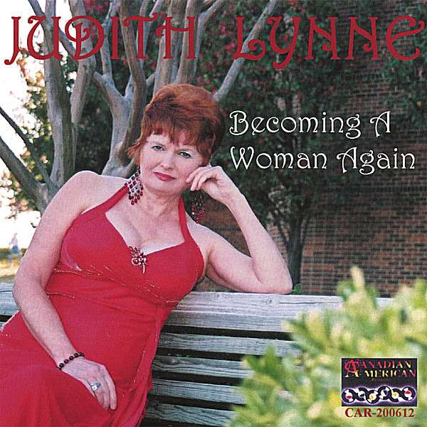 Becoming a Woman Again - Judith Lynne - Musik - CD Baby - 0752359000322 - February 13, 2007