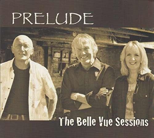 Belle Vue Sessions - Prelude - Musik - ACE - 0029667077323 - September 1, 2016