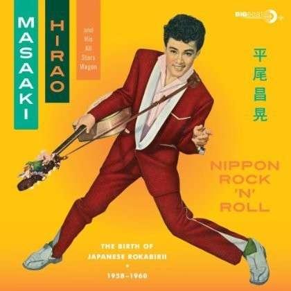 Nippon Rock'n'roll - Masaaki Hirao - Musik - BIG BEAT - 0029667431323 - July 4, 2013