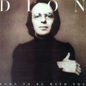 Born To Be... / Streethear - Dion - Musik - ACE - 0029667179324 - March 29, 2001