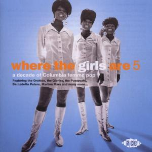 Where The Girls Are - Various Artists - Musik - ACE RECORDS - 0029667182324 - February 3, 2003