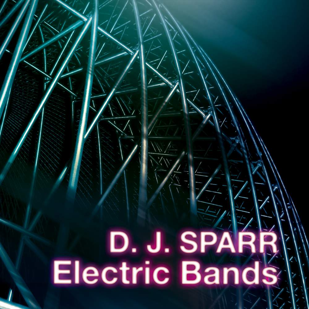 Electric Bands - Sparr - Musik -  - 0726708601324 - January 25, 2019