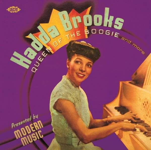 Queen Of The Boogie And More - Hadda Brooks - Musik - ACE - 0029667060325 - July 31, 2014