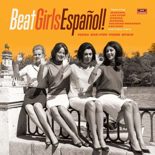 Beat Girls Espanol! 1960S She-Pop From Spain - Various Artists - Musik - ACE RECORDS - 0029667086325 - February 9, 2018