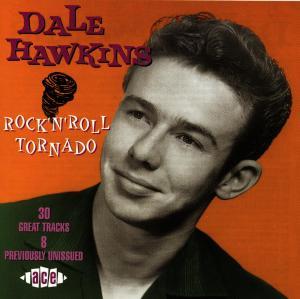 Rock 'n' Roll Tornado - Dale Hawkins - Musik - ACE - 0029667169325 - September 28, 1998