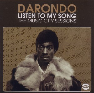 Listen To My Song - The Music City Sessions - Darondo - Musik - BEAT GOES PUBLIC - 0029667523325 - August 29, 2011
