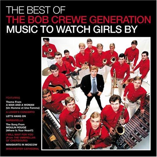 Best of Bob Crewe Generation: Music Watch Girls - Crewe,bob / Generation - Musik - POP - 0030206670325 - February 7, 2006