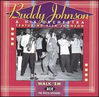 Walk 'em - Buddy -Orchestra Johnson - Musik - ACE - 0029667162326 - June 21, 1996