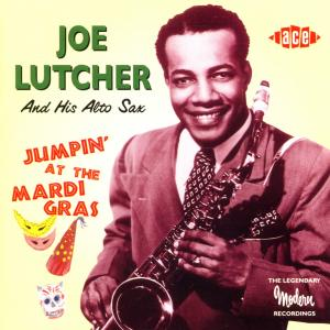 Jumpin' At The Mardi Gras - Joe Lutcher - Musik - ACE - 0029667175326 - March 2, 2000