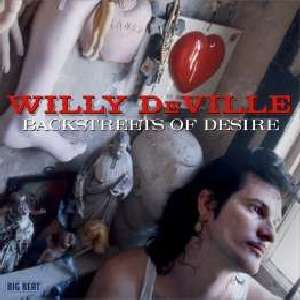 Backstreets Of Desire - Willy Deville - Musik - BIG BEAT - 0029667430326 - April 26, 2012