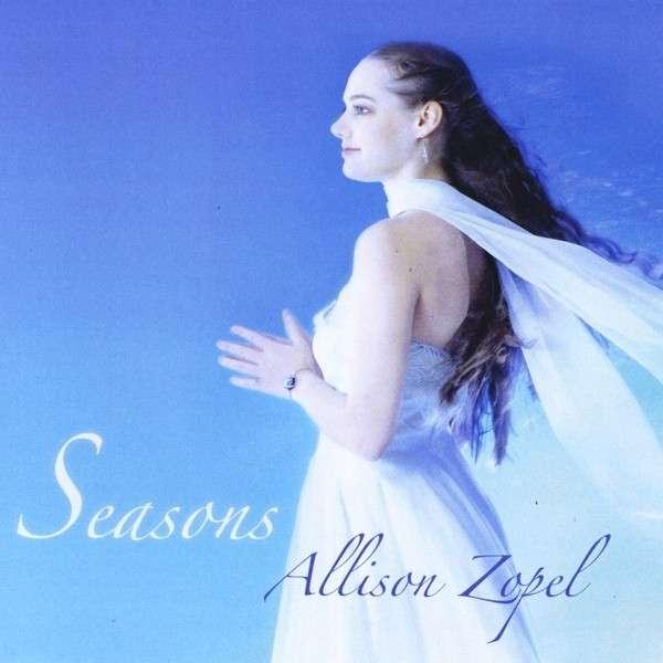 Seasons - Allison Zopel - Musik - Allison Zopel - 0029882560327 - 2013