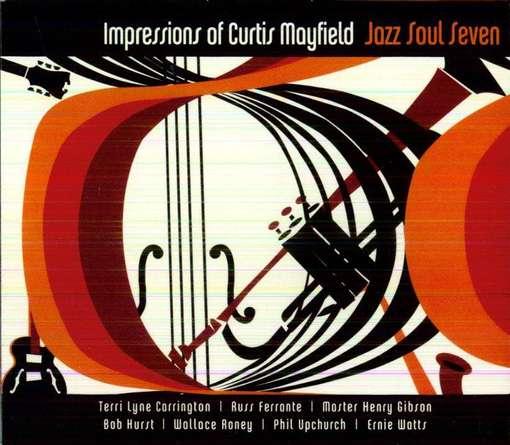 Impressions Of Curtis Mayfield - Jazz Soul Seven - Musik - VARESE FONTANA - 0030206241327 - April 17, 2012