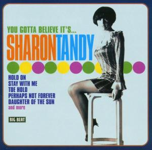You Gotta Believe It's - Sharon Tandy - Musik - ACE - 0029667423328 - February 2, 2004