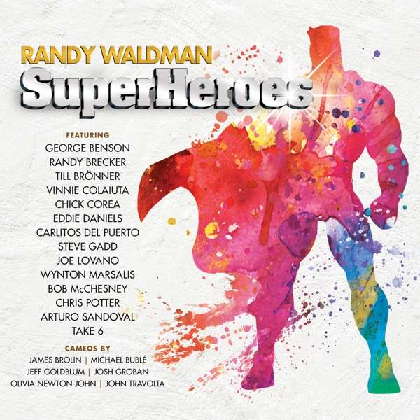 Superheroes - Randy Waldman - Musik - COAST TO COAST - 0030206244328 - September 21, 2018