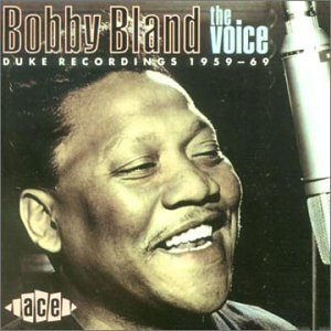 Voice - Bobby Bland - Musik - ACE - 0029667132329 - June 30, 1990