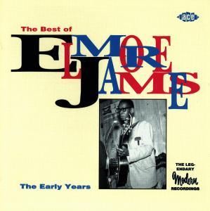 Best Of The Early Years - Elmore James - Musik - ACE RECORDS - 0029667158329 - June 26, 1995