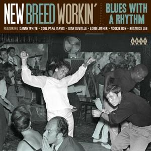 New Breed Workin' - V/A - Musik - KENT DANCE - 0029667244329 - February 4, 2016