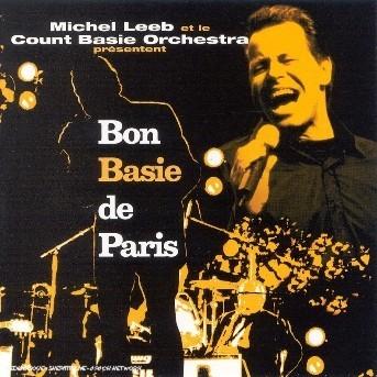 Bon Basie De Paris - Michel Leeb et Le Count Basie Orchestra - Musik - UNIVERSAL - 0044001881329 -