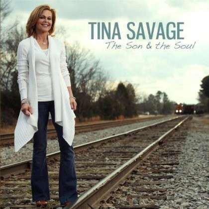 Son & the Soul - Tina Savage - Musik - Son and Soul Records - 0029882560334 - February 14, 2013