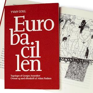 Eurobacillen - Yvan Goll - Bøger - Forlaget Wunderbuch - 9788793557338 - April 8, 2021