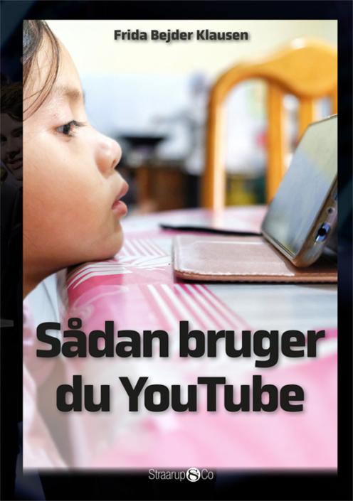 Maxi: Sådan bruger du YouTube - Frida Bejder Klausen - Bøger - Straarup & Co - 9788775490349 - December 7, 2020